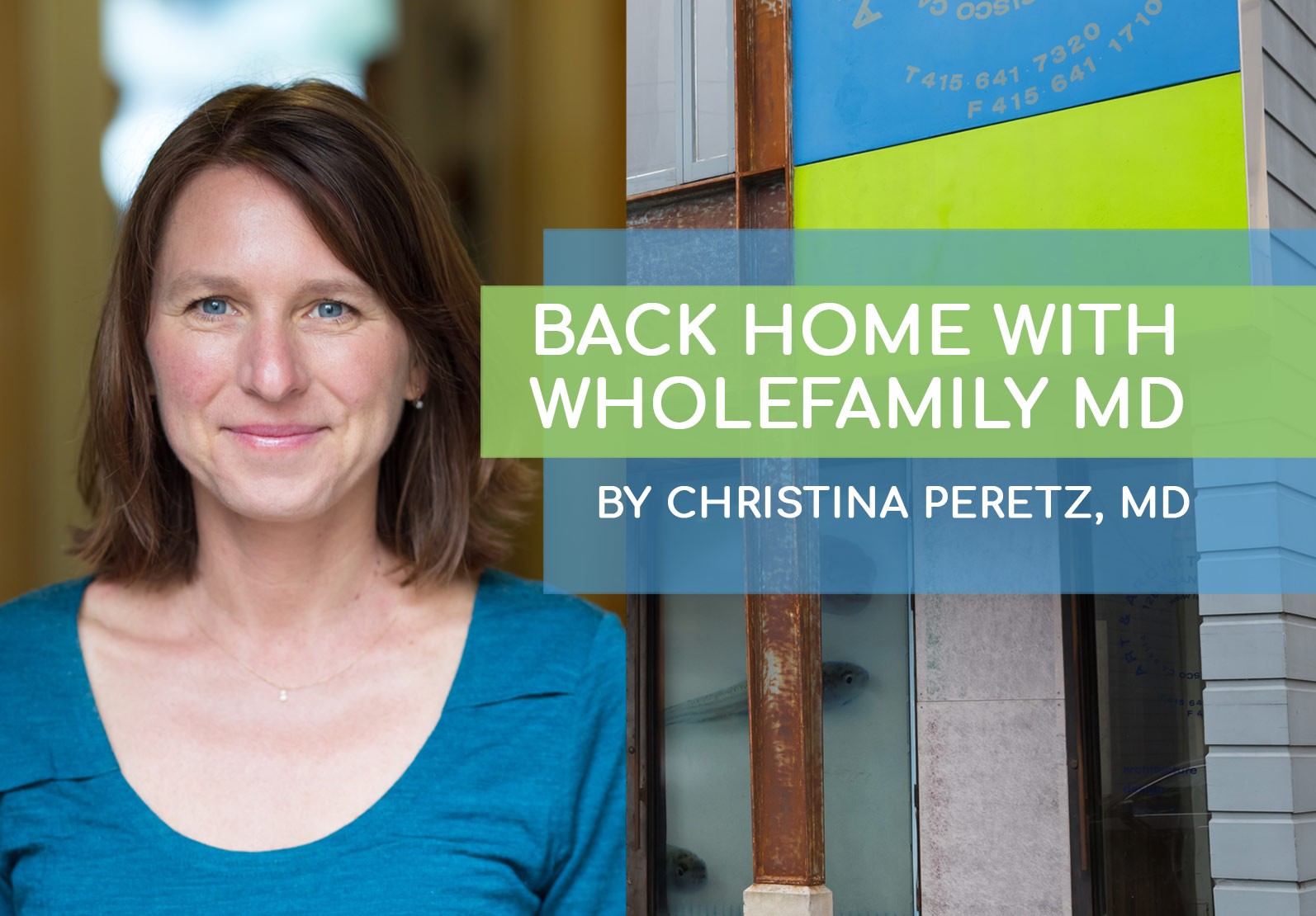 Dr Christina Peretz Home with WholeFamily MD